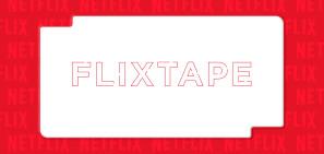 share-netflix-flixtape